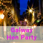 Galway Hen Party