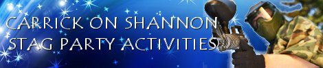 Carrick on Shannon Stag Party Activities