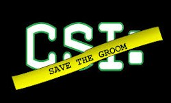 CSI Save Groom