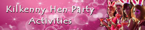 Kilkenny Hen Party Activities